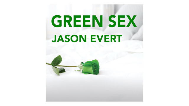 Green Sex: The Case for Natural Family Planning by Jason Evert