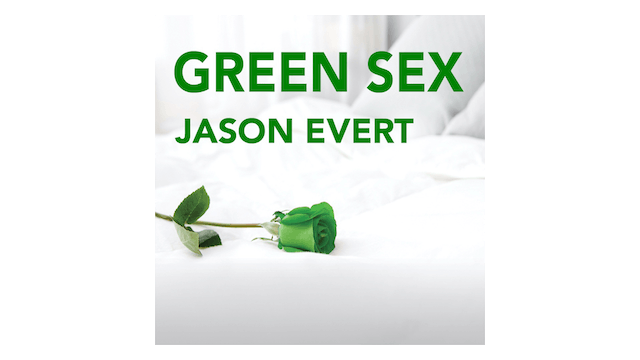 Green Sex: The Case for Natural Famil...