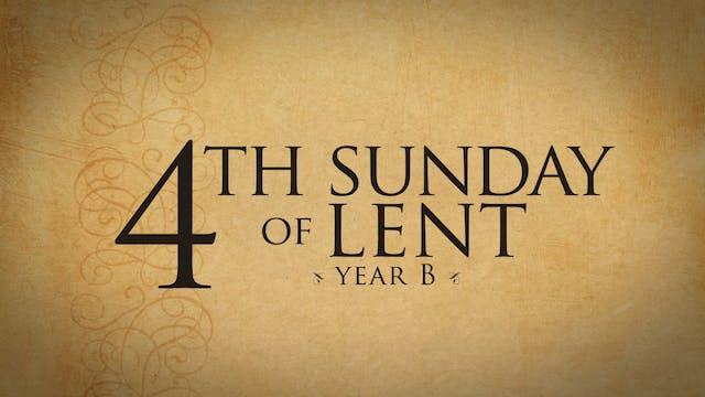 4th Sunday of Lent (Year B)