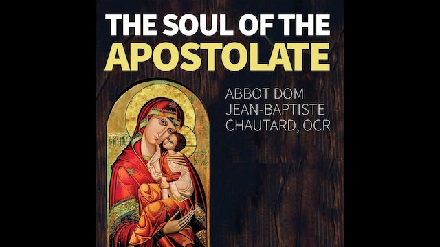 The Soul of the Apostolate by Matthew Arnold