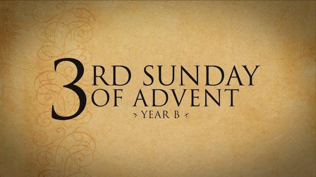 3rd Sunday of Advent (Year B)