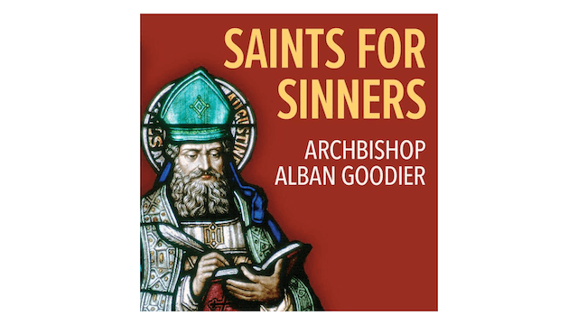 Saints for Sinners: The Lives of St. Augustine & St. Margaret by Alban Goodier