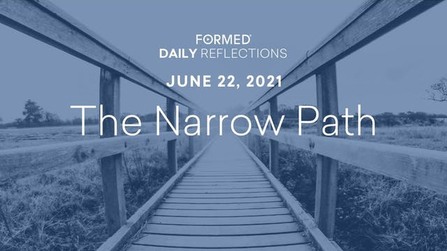 Daily Reflections – June 22, 2021