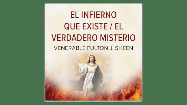 El Infierno que existe—El verdadero misterio por Fulton Sheen