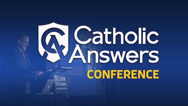 Catholic Answers National Conference