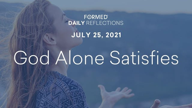 Daily Reflections – July 25, 2021