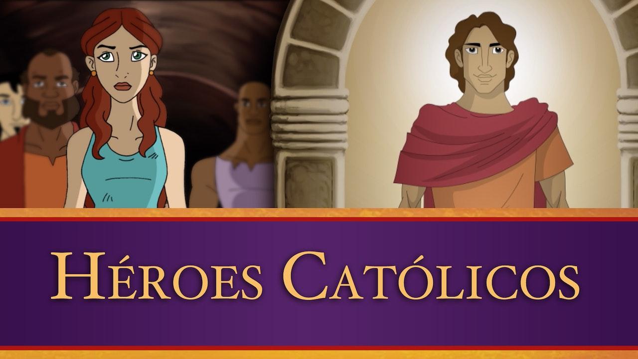 Héroes Católicos