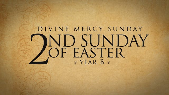 2nd Sunday of Easter (Year B)