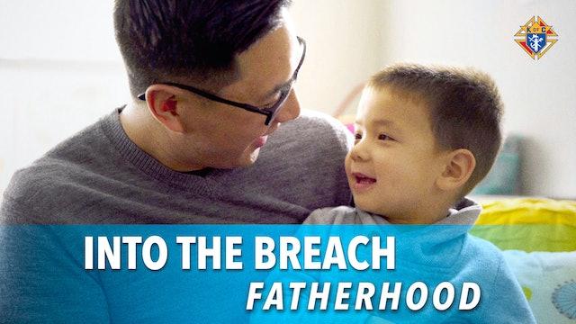 Into the Breach – Episode 4: Fatherhood