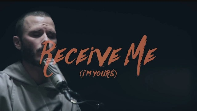 Receive Me (I'm yours) featuring Brother Isaiah