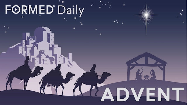 FORMED Daily: Advent with Dr. Tim Gray