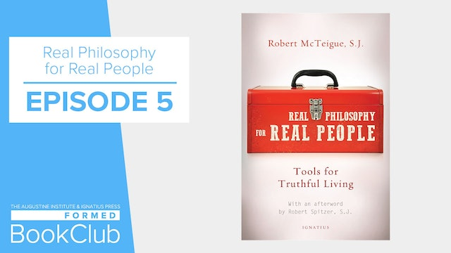 "FORMED Book Club - ""Real Philosophy For Real People"" - Episode 5"
