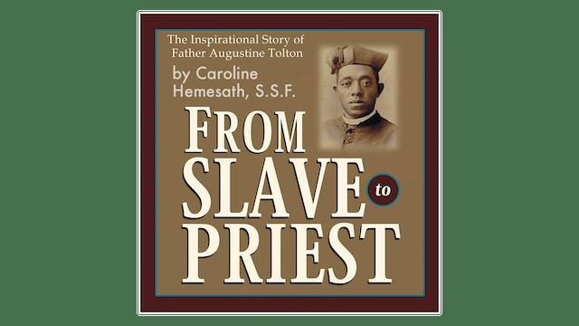 From Slave to Priest (audiobook) by Sr. Caroline Hemesath
