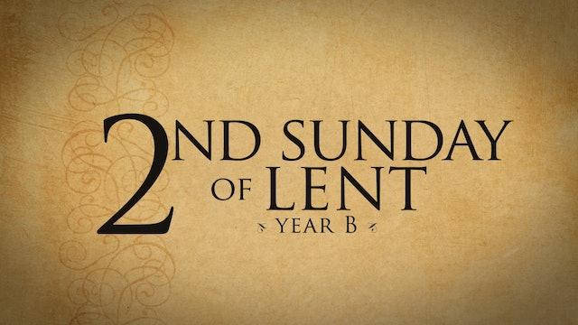 2nd Sunday of Lent (Year B)
