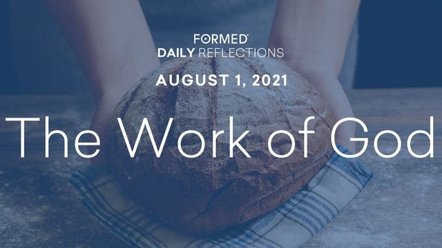 Daily Reflections – August 1, 2021