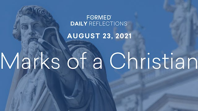 Daily Reflections – August 23, 2021
