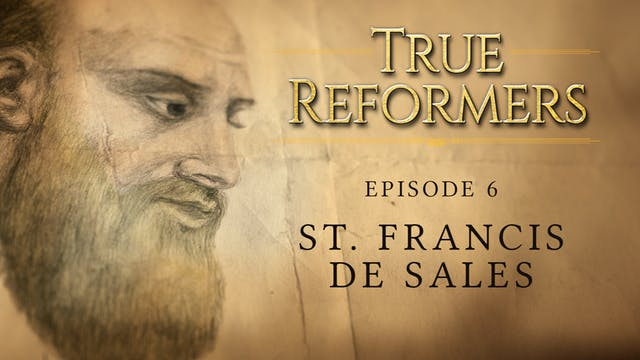 Saint Francis de Sales: Pastor of Souls