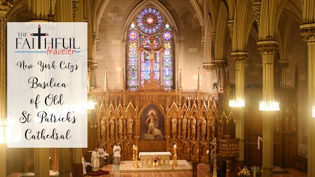 East Coast Shrines:Basilica of Old St Patrick's Cathedral