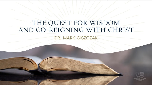 2020 Anchored Bible Conference: The Quest for Wisdom and Co-Reigning with Christ