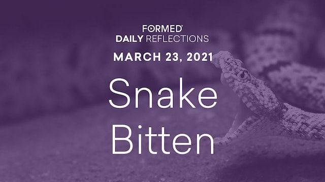 Lenten Daily Reflections – March 23, 2021