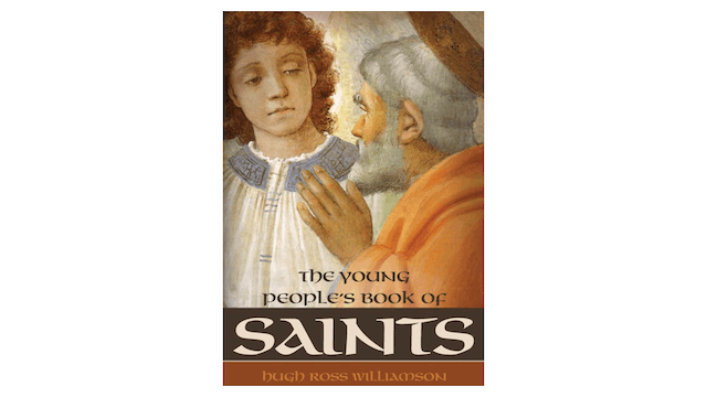 The Young People's Book of Saints by Hugh Ross Williamson
