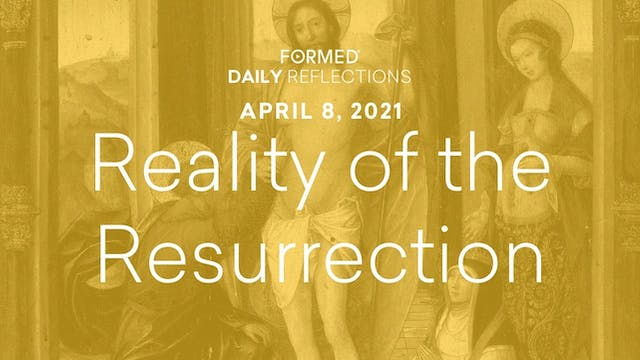 Easter Daily Reflections – April 8, 2021