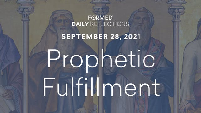 Daily Reflections – September 28, 2021