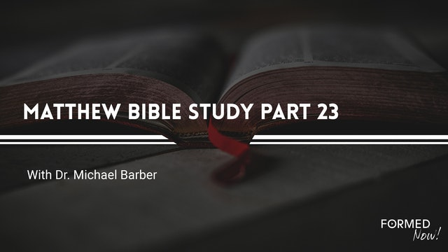 Bible Study: The Gospel of Matthew (Part 23) 16:21-17:8