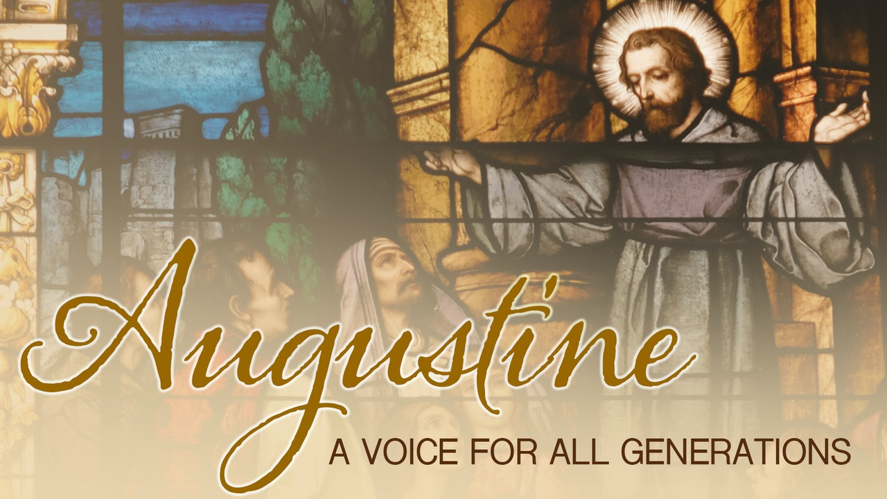 Augustine: A Voice for all Generations with Mike Aquilina