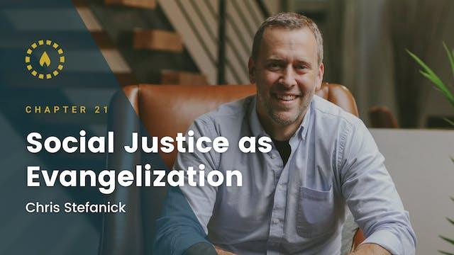 Chapter 21: Social Justice as Evangel...