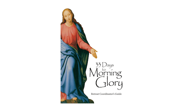 33 Days to Morning Glory Coordinator's Guide
