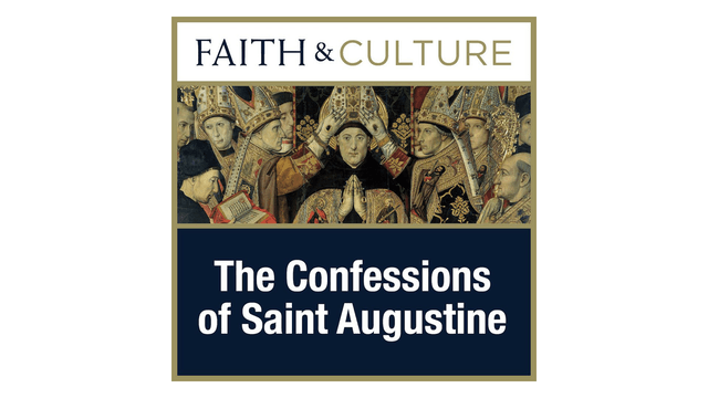 The Confessions of St. Augustine with Dr. John Sehorn