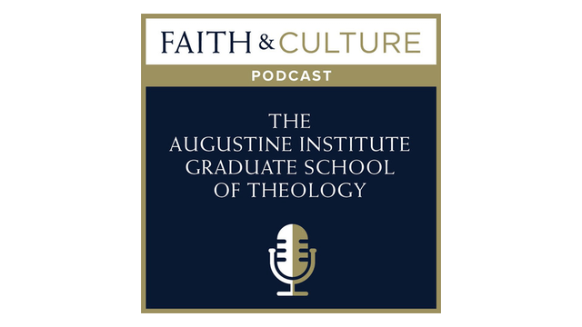 The Augustine Institute Graduate School of Theology with Christopher Blum