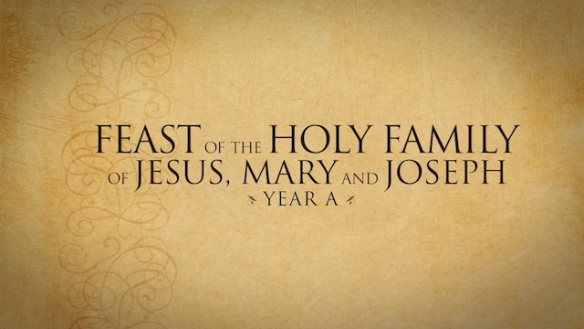 FORMED Daily: Opening the Word for Feast of the Holy Family