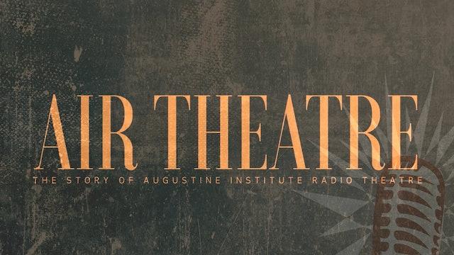 Augustine Institute Radio Theatre Documentary
