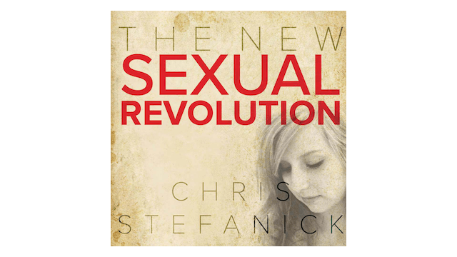 The New Sexual Revolution: How to Form Pure Teens by Chris Stefanick
