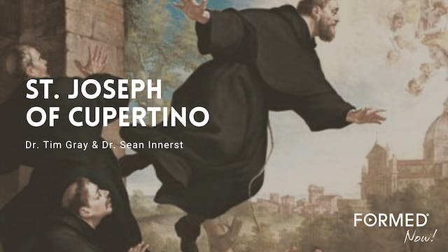 FORMED Now! St. Joseph of Cupertino