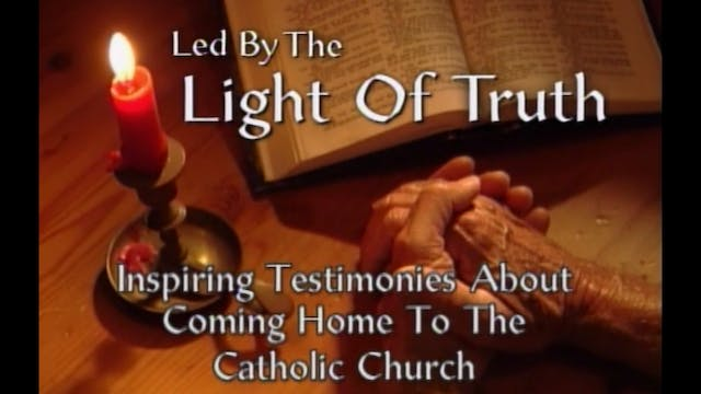 Led by the Light of Truth