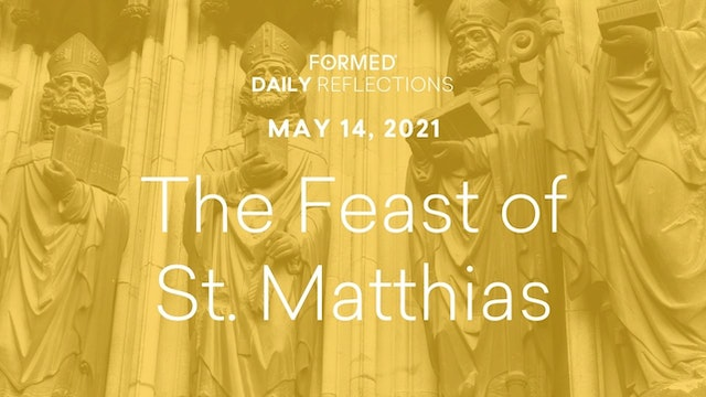 Easter Daily Reflections – May 14, 2021