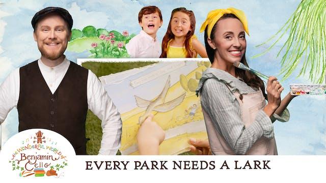 Episode 1 - Every Park Needs a Lark