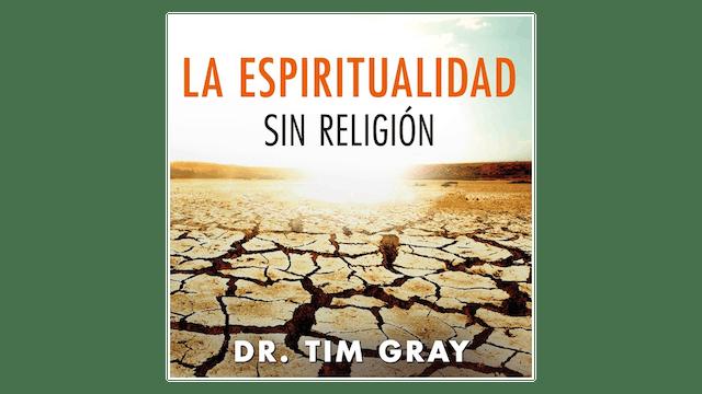 La espiritualidad sin religión ¿Por qué necesitamos la Iglesia? por Tim Gray