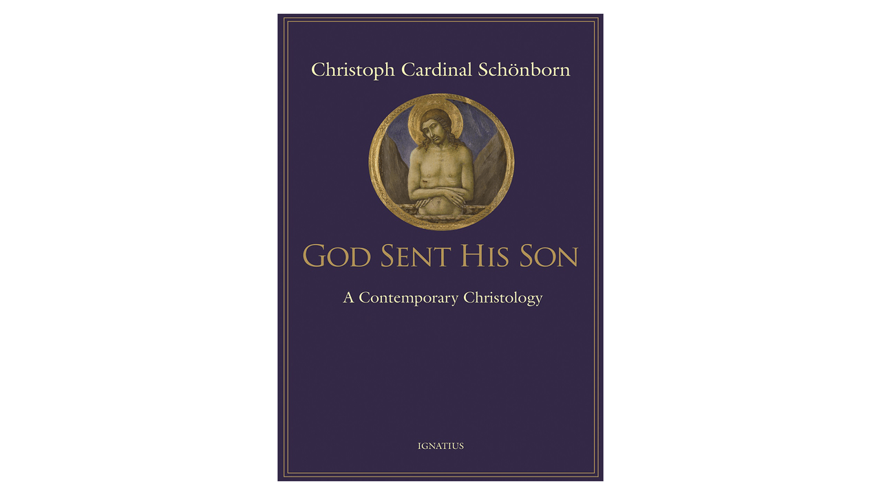 God Sent His Son: A Contemporary Christology by Christoph Cardinal Schoenborn
