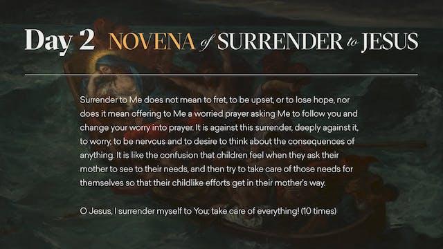Day 2 - Novena of Surrender to Jesus