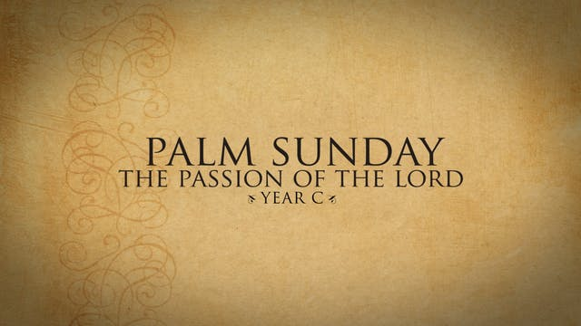 Palm Sunday (Year C)