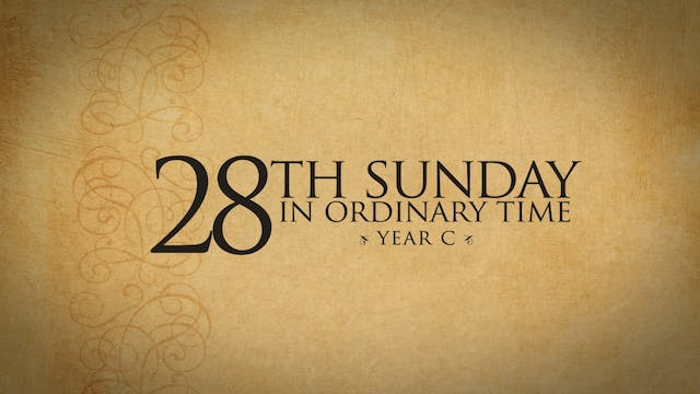 28th Sunday in Ordinary Time (Year C)