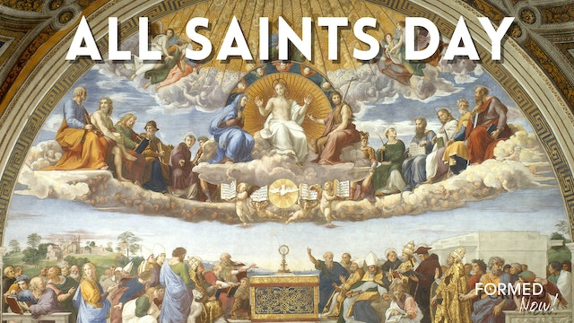 Formed.org All Saints Day