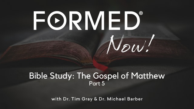Bible Study: The Gospel of Matthew (Part 5) 5:1-12