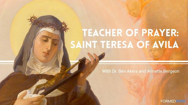 FORMED Now! Teacher of Prayer: Saint ...