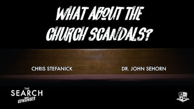 What about Church Scandals? #2