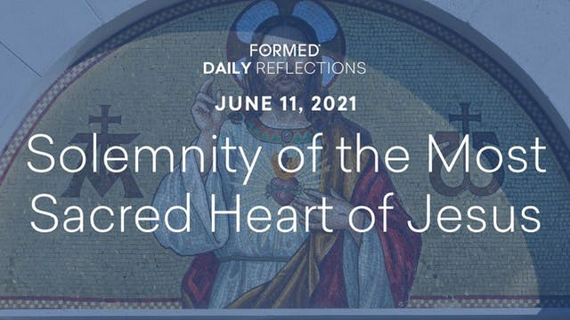 Daily Reflections – Solemnity of the ...